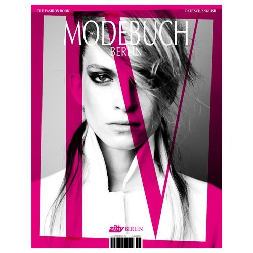 Zitty Modebuch Berlin 2012