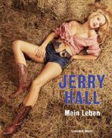 Bildband Jerry Hall: Mein Leben in Bildern