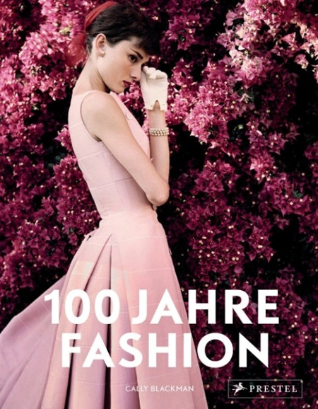 Das Buch 100 Jahre Fashion von Cally Blackmann 1