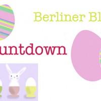 Berliner Blogger Ostercountdown