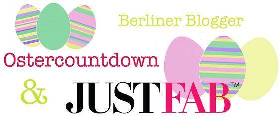 JustFab & Berliner Blogger Ostercountdown