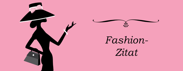 Mode Fashion Zitate