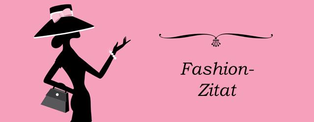 Die Schönsten Und Besten Fashion Und Mode Zitate