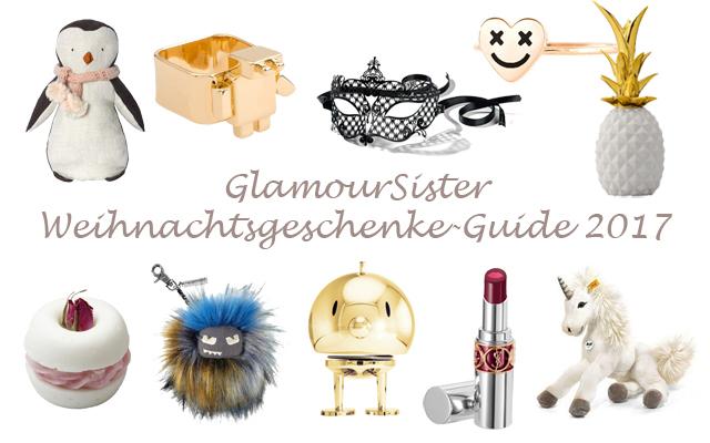 GlamourSister Weihnachtsgeschenke-Guide 2017