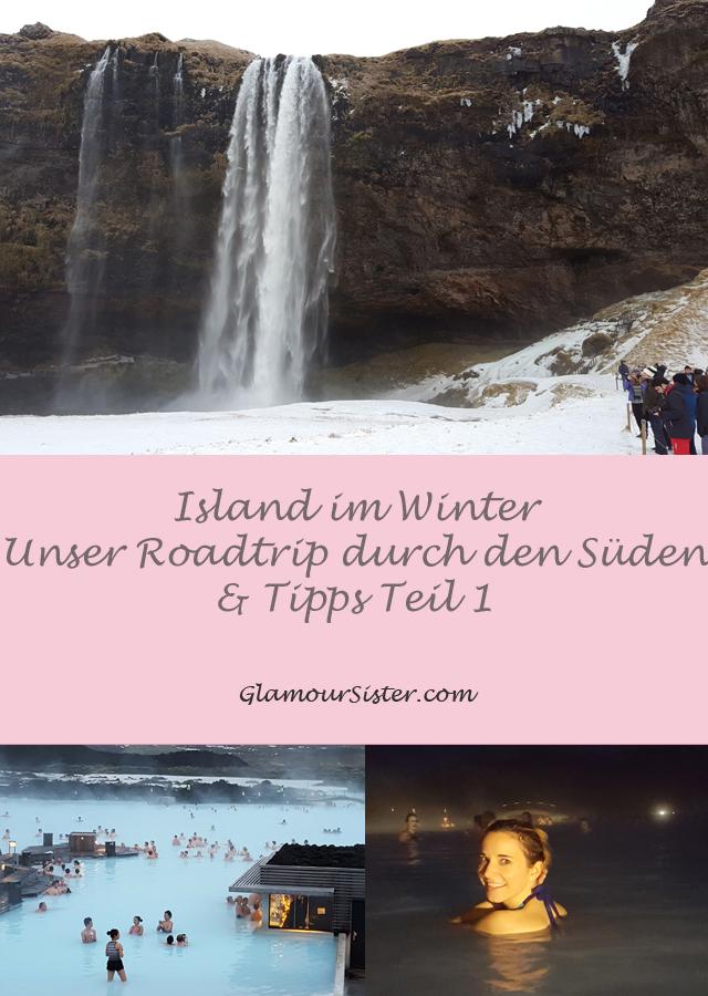 Island im Winter – Unser Roadtrip durch den Süden & Tipps Teil 1