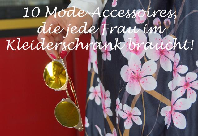 10 Mode-Accessoires, die jede Frau im Kleiderschrank braucht